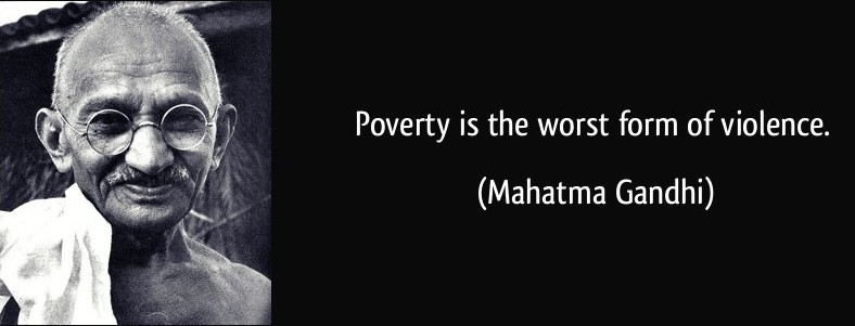 quote-poverty-is-the-worst-form-of-violence-mahatma-gandhi-68095